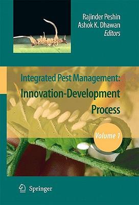 Integrated Pest Management By Peshin, Rajinder (EDT)/ Dhawan, Ashok K. (EDT)